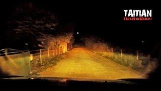 Что будет если LED лампы поставить в фары автомобиля TAITIAN/Реальные тесты
