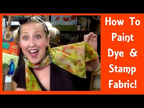 How to Paint Dye and Stamp on Fabric