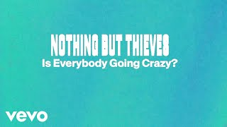 - Is Everybody Going Crazy? Video