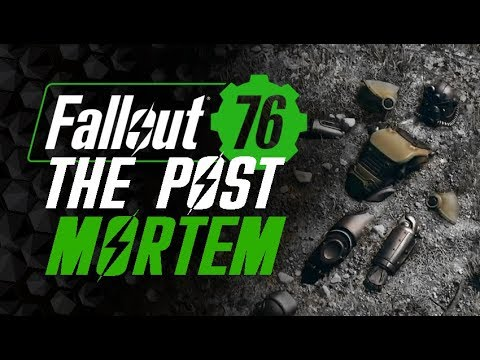 Fallout 76 - The Post-Mortem Analysis thumbnail