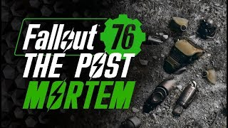 Fallout 76 - The Post-Mortem Analysis