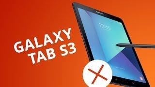 5 motivos para NÃO comprar o Galaxy Tab S3