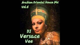 Arabien Oriental House Vol. 4 Mix Dj Vee