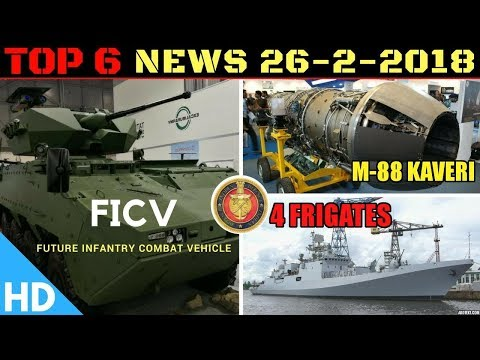 Indian Defence Updates : India-France M88 Kaveri Engine,Navy Buys 4 Frigates,FICV Project Cleared