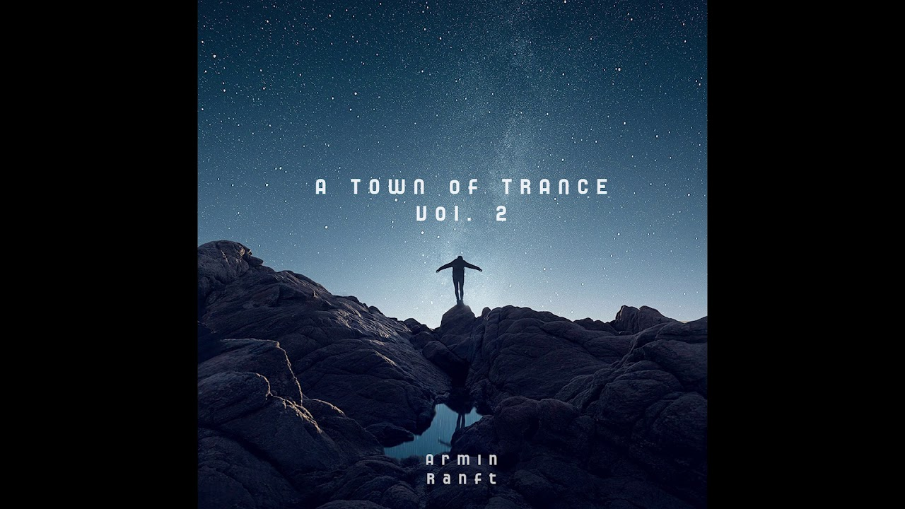 Armin Ranft - You Ready / A Town of Trance / Vol.2 / #4