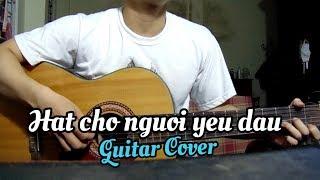Hát cho người yêu dấu | Quang Vinh | Guitar cover by Hưng Str