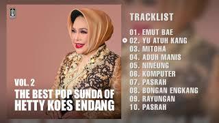 Hetty Koes Endang - Album The Best Pop Sunda Of Hetty Koes Endang (Vol.2) | Audio HQ