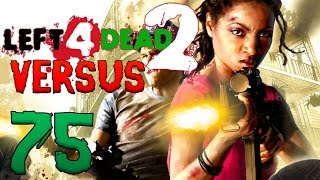 [75] Mauled At The Mall! (Left 4 Dead 2 Versus)
