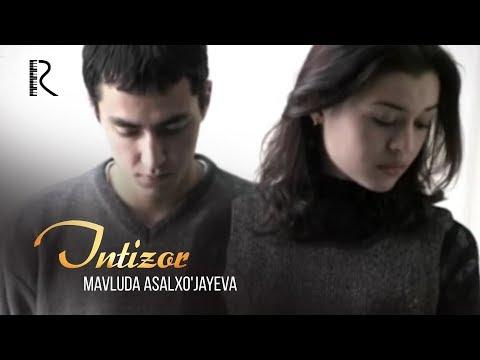 Mavluda Asalxo'jayeva - Intizor | Мавлуда Асалхужаева - Интизор #UydaQoling