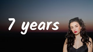 Charli XCX - 7 years (Lyrics)