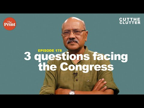 3 questions: Is Congress dead, what are Rahul's options, and how, if at all, can Congress be revived