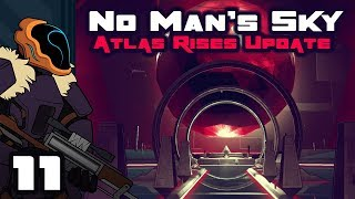 Let's Play No Man's Sky Update 1.3: Atlas Rises - Part 11 - Off The Charts