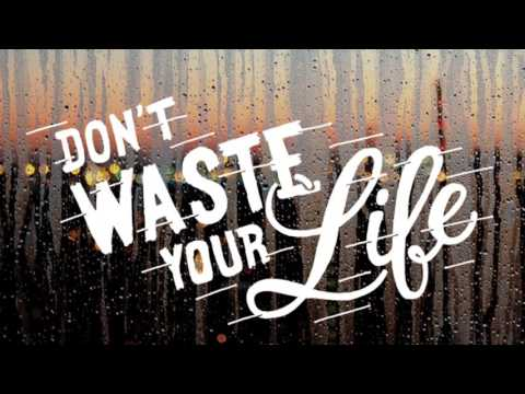 The Unwasted Life - John Piper (Sermon Jam)