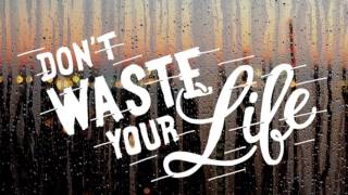 Gambar cover The Unwasted Life - John Piper (Sermon Jam)