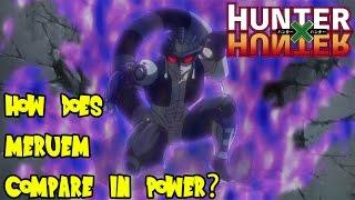 hunter x hunter comparing chimera ant king meruem s power to dragon ball z other animes