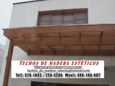 Techos de madera sol y sombra lima per youtube for Modelos de techos de madera y chapa
