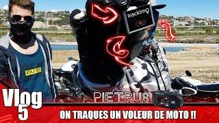 Vlog #5 - ON TRAQUE UN VOLEUR DE MOTO !!