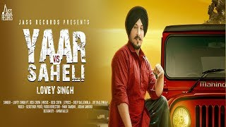 yaar-vs-saheli-full-hd-lovey-singh-ft-desi-crew-new-punjabi-song-2019-latest-punjabi-songs-2019