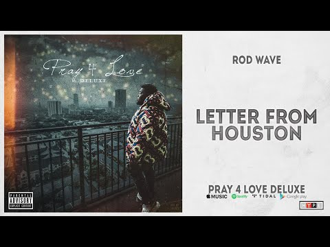 """Rod Wave – """"Letter From Houston"""" (Pray 4 Love Deluxe)"""