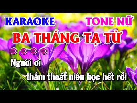 Karaoke Ba Tháng Tạ Từ | Nhạc Sống Tone Nữ | Karaoke Thanh Hải