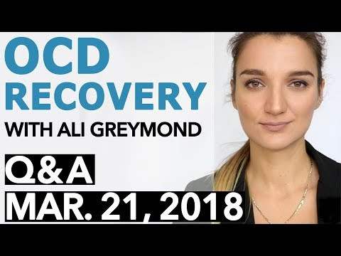 OCD Recovery - Answering Questions About Recovery From OCD ( Oct. 21, 2018 )