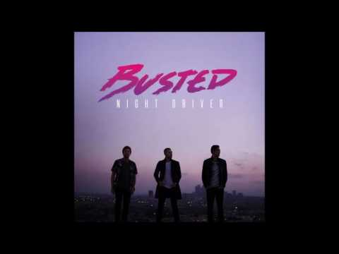 Busted - Night driver (new song 2016)
