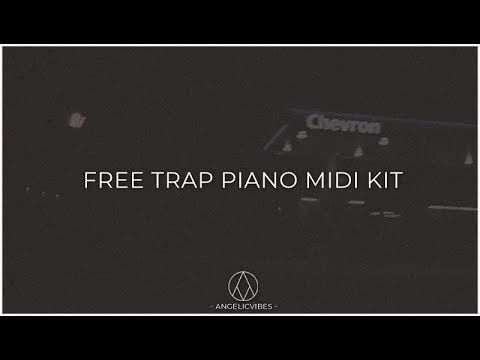 Free Trap Piano Midi Kit   Trap Hip Hop Midi Kit   Free Download    AngelicVibes