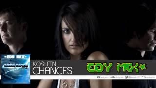 Kosheen - Chances (Edy Mix)