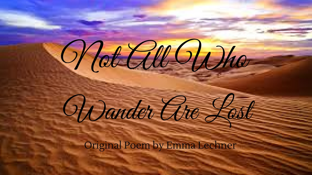 not all who wander are lost poem