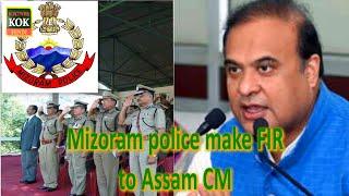 Mizoram police register FIR against CM Himanta