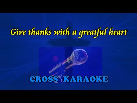 Give Thanks, with a grateful heart - karaoke. by Allan Saund