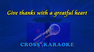Give Thanks, with a grateful heart - karaoke. by Allan Saunders