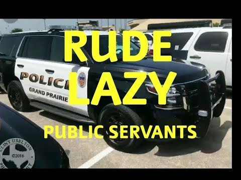 LAZY PUPLIC SERVANTS- GRAND PRAIRIE TEXAS