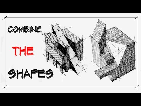 Simple architect practice- COMBINE THE SHAPES