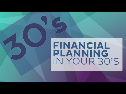 Financial Planning in Your 30's