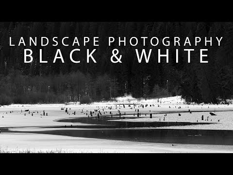 Download Youtube: Landscape Photography: deciding to go black and white