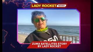 Lady Rocket | Zuma Satellite Story