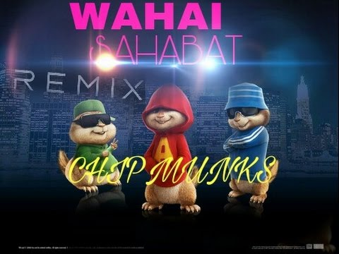 NDX. WAHAI SAHABAT dub CHIPMUNKS