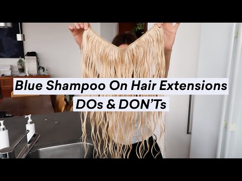 How To Blue-Shampoo Halo Hair Extensions - DO's \u0026 DON'Ts