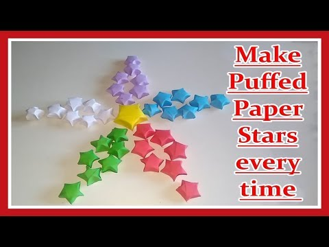 How to Make Puffed Paper Stars - make puffed star every time - origami star ornament
