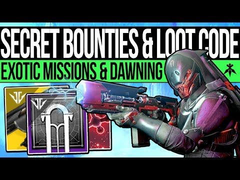 Destiny 2 | NEW LOOT CODE & SECRET BOUNTIES! Exotic Missions, Dawning Update, Norse Puzzle & Quests!