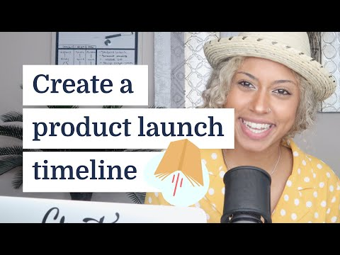 How to create a timeline for a successful product launch