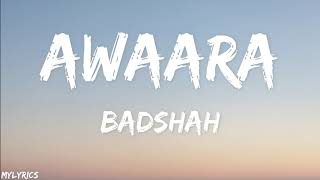 Gambar cover AWAARA Lyrics I BADSHAH FT. REET TALWAR