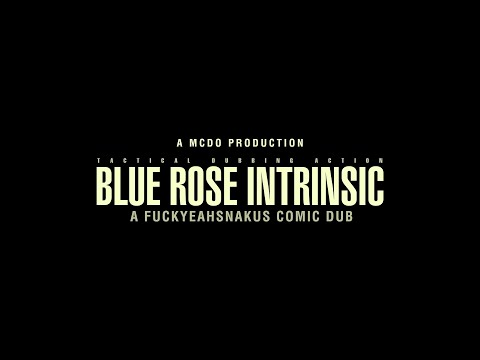 Blue Rose Intrinsic (A Snake x Samus Comic Dub)