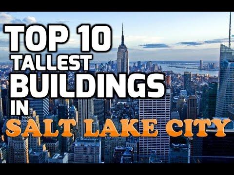 Top 10 Tallest Buildings In SALT LAKE CITY