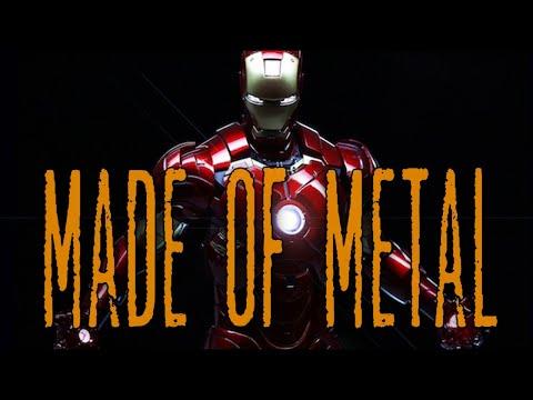 Iron Man || Made of Metal