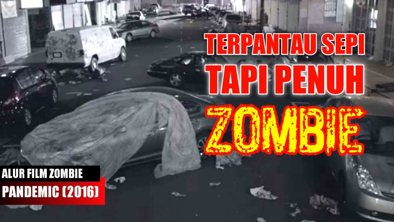 KEEGOISAN SEORANG DOKTER PENYEBAB W4BAH ZOMBIE : Alur Cerita Film Zombie