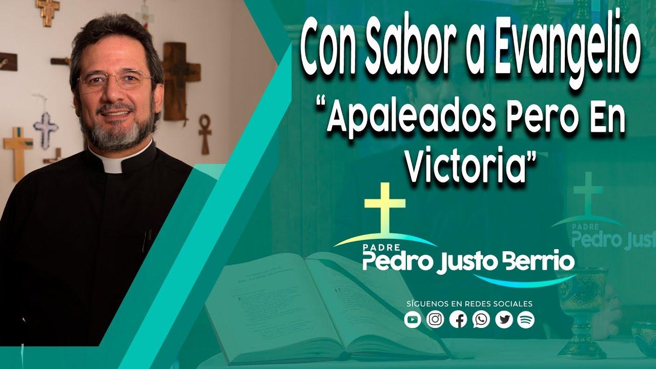 Apaleados Pero En Victoria - Padre Pedro Justo Berrio