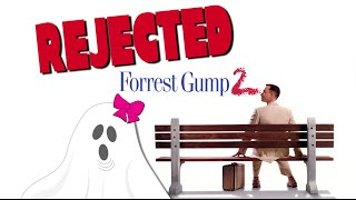 Forrest Gump 2 - REJECTED MOVIE IDEAS