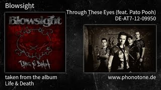 Blowsight - Life & Death - Through These Eyes (feat. Pato Pooh) [DE-AT7-12-09950]